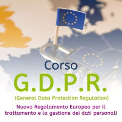 Corso G.D.P.R (General Data Protection Regulation)